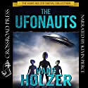 The Ufonauts (       UNABRIDGED) by Hans Holzer Narrated by Kevin Pierce
