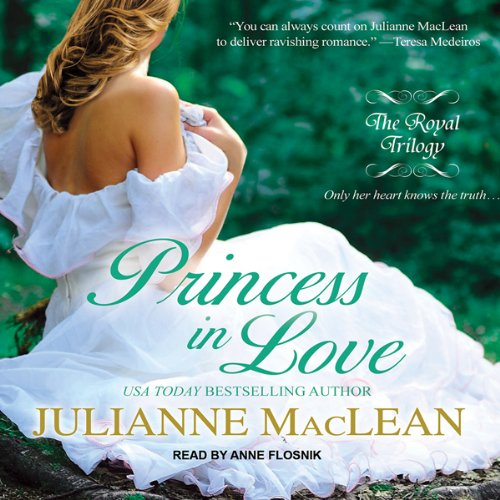 Royal Trilogy - 02-Princess in Love - Julianne MacLean