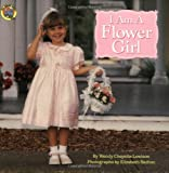 I Am a Flower Girl (Grosset & Dunlap All Aboard Book) (0448419564) by Lewison, Wendy Cheyette