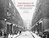 img - for Panoramas of Lost London: Work, Wealth, Poverty & Change 1870-1945, An English Heritage Book book / textbook / text book
