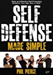 Self Defense Made Simple: Easy and Ef...