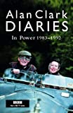 Diaries: In Power (0753818590) by Clark, Alan