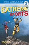 Extreme Sports (Turtleback School & Library Binding Edition) (DK Readers: Level 3 (Pb)) (0613439309) by Platt, Richard