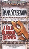 A Cold-Blooded Business (Kate Shugak Mystery)