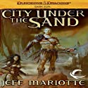 City Under the Sand: Dungeons & Dragons: Dark Sun, Book 1