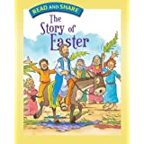 The Story of Easter: Read and Share ~ Gwen Ellis