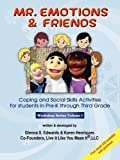 Mr. Emotions & Friends: Coping and Social Skills Activities for Students in Grades Pre-K through Third Grade (Workshop) Reviews