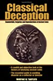 Classical Deception: Counterfeits, Forgeries and Reproductions of Ancient Coins