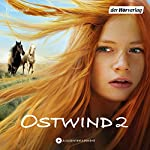Ostwind 2: Das Filmhörspiel | Lea Schmidbauer,Kristina Magdalena Henn