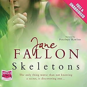 Skeletons | [Jane Fallon]