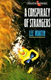 Conspiracy of Strangers (0460125796) by Martin, Lee
