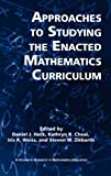 img - for Approaches to Studying the Enacted Mathematics Curriculum (Hc) (Research in Mathematics Education) book / textbook / text book