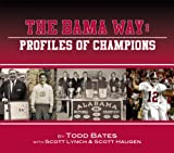 The Bama Way: Profiles of Champions (0794833020) by Todd Bates