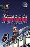Blame It On The Mistletoe: A Novel of Bright's Pond