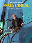 APR�S L'INCAL T.02 : FINAL INCAL