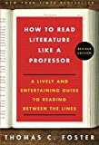 How to Read Literature Like a Profess...