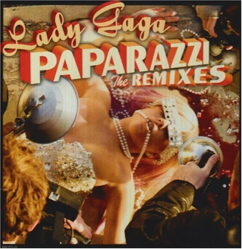 Paparazzi -The Remixes