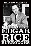 The Collected Works of Edgar Rice Burroughs