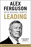 img - for Leading: Learning from Life and My Years at Manchester United book / textbook / text book