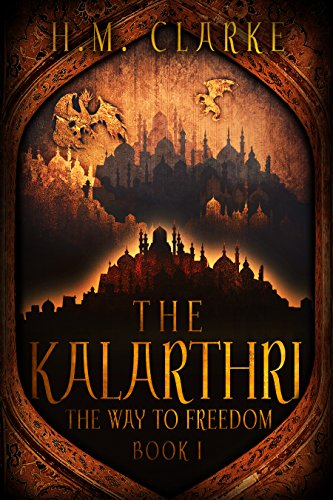 The Kalarthri by H. M. Clarke ebook deal