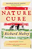 Nature Cure (0099531828) by Mabey, Richard