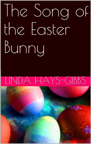 The Song of the Easter Bunny (Holiday Serie)