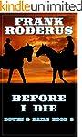Before I Die (Bowen & Baile Book 2)