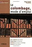 echange, troc Jean-Louis Valentin - Le colombage, mode d'emploi