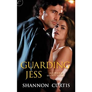 Guarding Jess | [Shannon Curtis]