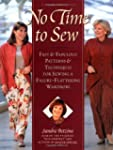 No Time to Sew: Fast & Fabulous Patte...