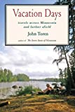 img - for Vacation Days by John Toren (2010-07-15) book / textbook / text book