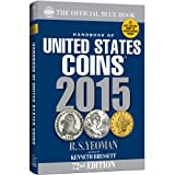 Handbook of United States Coins 2015: The Official Blue Book Paperback (Handbook of United States Coins (Paper))