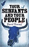 Your Servants and Your People (The Walkin Trilogy)
