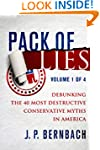 Pack of Lies Volume One: Debunking th...