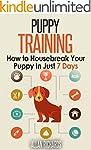 Puppy Training : How to Housebreak Yo...