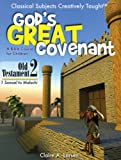 God's Great Covenant, Book Two