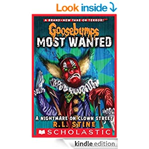 Goosebumps Most Wanted 7 A Nightmare On Clown Street R