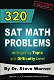 img - for 320 SAT Math Problems arranged by Topic and Difficulty Level book / textbook / text book