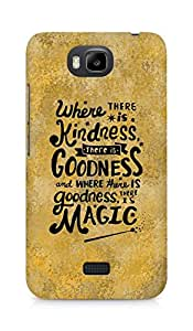 AMEZ where there is kindness there is goodness Back Cover For Huawei Honor Bee