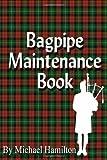 Bagpipe Maintenance Book