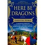"Here Be Dragonsvon ""Sharon Kay Penman"""