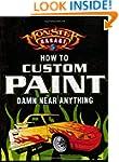 Monster Garage: How To Custom Paint D...