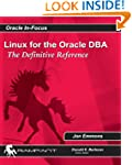 Linux for the Oracle DBA: The Definit...