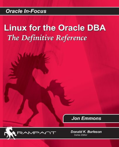 Linux for the Oracle DBA: The Definitive Reference