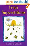 Irish Superstitions: Irish Spells, Ol...