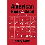 The American Book of the Dead Part I &amp; II