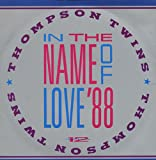 Thompson Twins In The Name Of Love '88