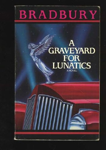 Graveyard for Lunatics, A