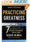 Practicing Greatness: 7 Disciplines of Extraordinary Spiritual Leaders (Jossey-Bass Leadership Network Series)