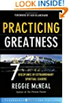 Practicing Greatness: 7 Disciplines o...
